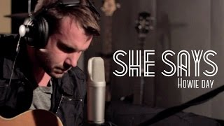 Pinoytuner Presents: Howie Day: She Says