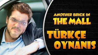 BAKTERİLERİ BİLE SİLDİ / Another Brick İn The Mall : Türkçe - Bölüm 2