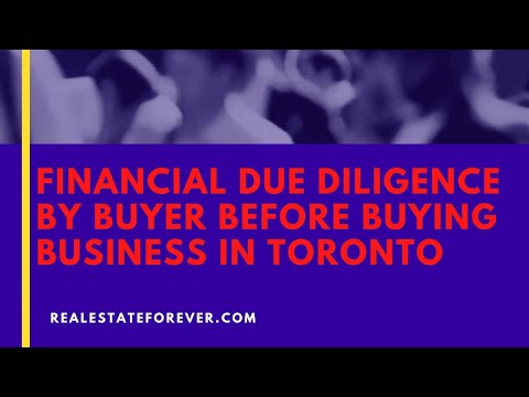 Financial Due Diligence By Buyer Before Buying Business in Toronto