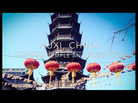 Wuxi, China: Nanchan Temple and Food Tour