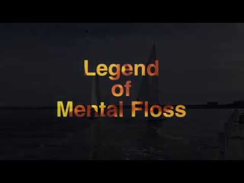 Song: Legend of Mental Floss by Rafael Brom