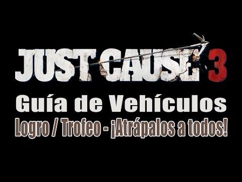 Just cause 3 - Guía de Vehículos - Logro / Trofeo ¡Atrápalos a todos! (Caught 'Em All!)