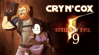 Cry n' Cox Play: Resident Evil 5 [P9]