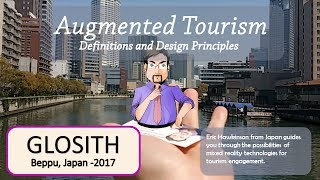 Augmented Tourism Design at GLOSITH 2017 - Part 3