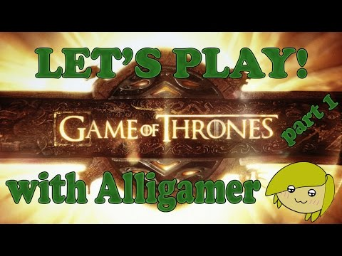 Let's Play- Game of Thrones: Episode 1, Part 1