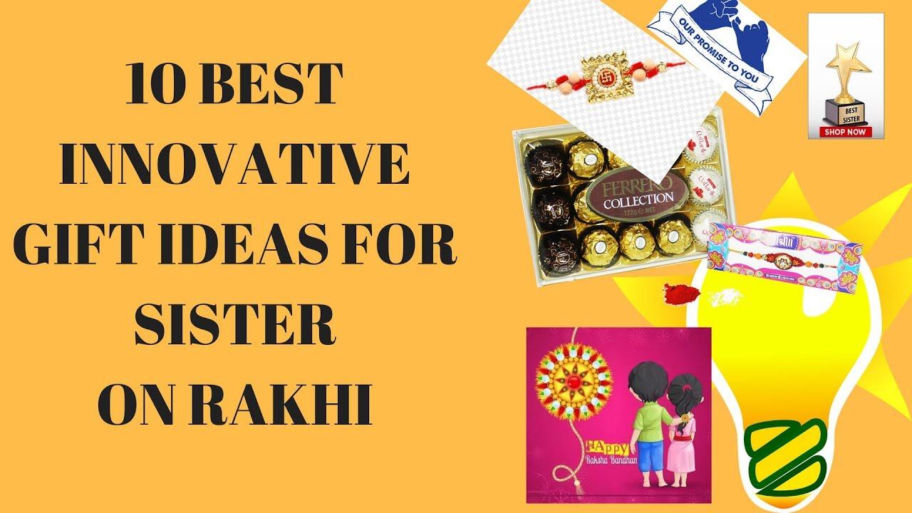 Best Gift For Sister On Rakhi 2018 Rakhi 10 Unique Ideas