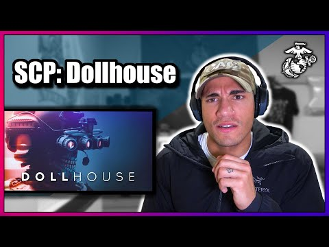 US Marine reacts to SCP: Dollhouse