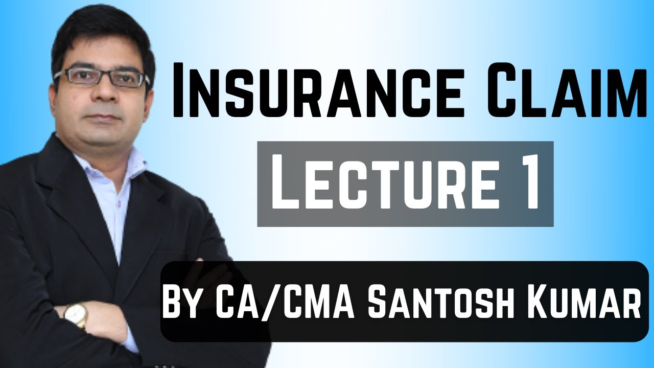 Insurance Claim Lecture 1 By Ca Cma Santosh Kumar Download Pdf