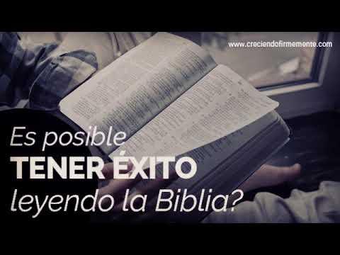 Es posible tener éxito leyendo la Biblia?
