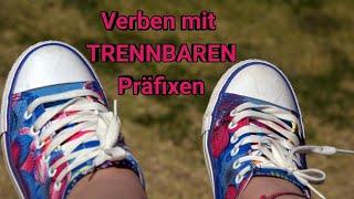 Глаголите с делими представки   Die Verben mit trennbaren Präfixen
