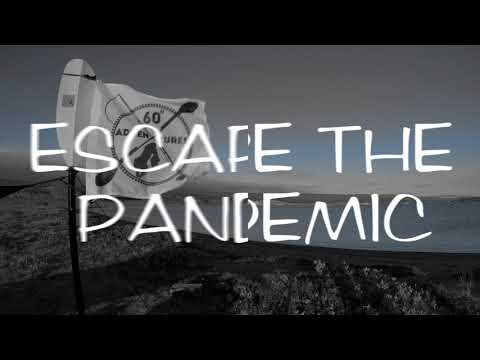 ESCAPE THE PANDEMIC SERIES TRAILER