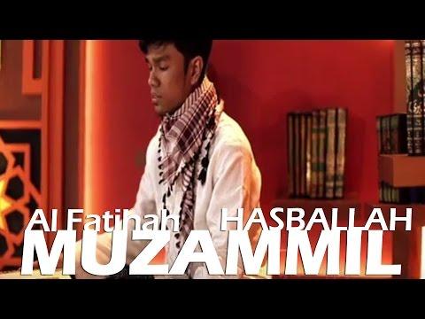 MUZAMMIL HASBALLAH - AL FATIHAH