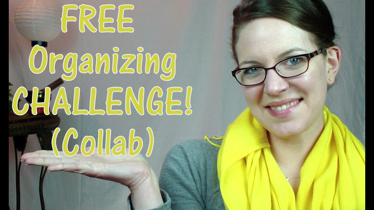 Free Organizing Challenge Collab Youtube