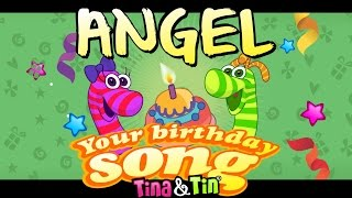 Tina & Tin Happy Birthday ANGEL