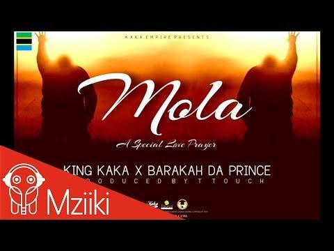 King Kaka ft Barakah Da Prince - Mola  (Official Audio)