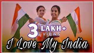 I Love My India Dance | Patriotic | Republic Day | Independence Day | Ghungroo Tube |Shreyasi Halder