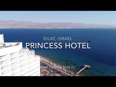 PRINCESS HOTEL 2020 Eilat, Israel
