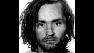 Charles Manson-Youre Home is where you