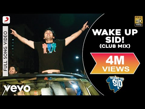 Wake Up Sid! - Club Mix | Ranbir Kapoor