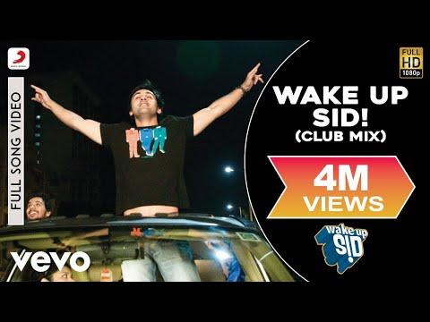 Wake Up Sid! - Club Mix | Ranbir Kapoor
