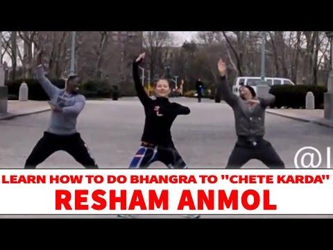 Resham Anmol - Chete Karda | Bhangra Dance Steps & Tutorials | Learn Bhangra