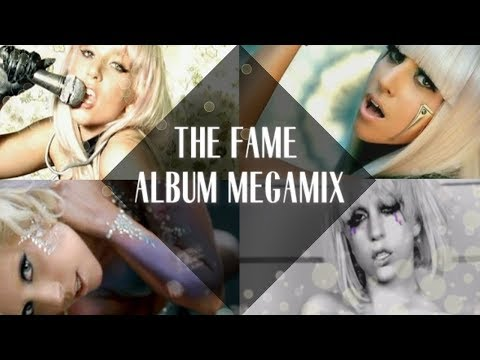 Lady Gaga: The Fame Album Megamix