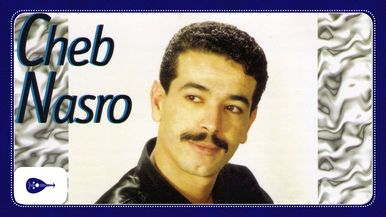 cheb nasro yasmina