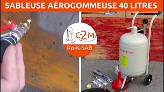 Démo de la Sableuse aérogommeuse 40 litres avec détendeur