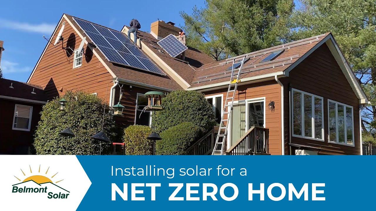 Installing Solar for a Net Zero Home | Belmont Solar