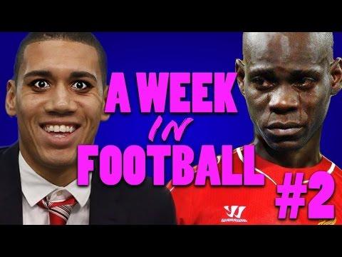 A WEEK IN FOOTBALL #2 | BALOTELLI FINALLY SCORES!!!