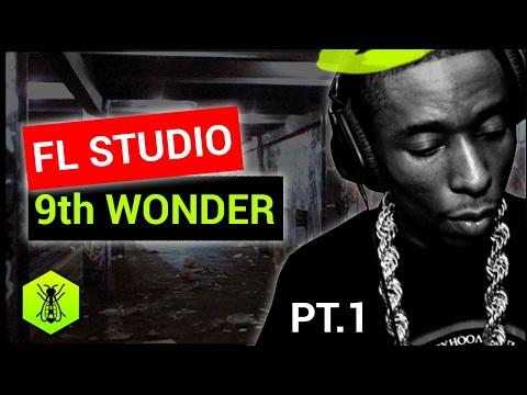FL Studio 12 is the 9th Wonder of the World Pt. 1/2
