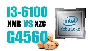 i3 6100 vs pentium G4560 mining XMR XZC
