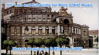 Mozart Requiem (528HZ)