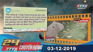 TayNinhTV | 24h Chuyển động 03-12-2019 | Tin tức hôm nay