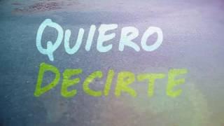 Quiero Decirte Gustavo Elis FT. Sharlene Omar Koonze lyrics.mp3