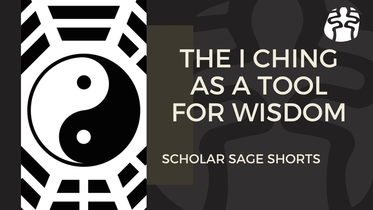䷃ - The I Ching as a Tool for Wisdom - Scholar Sage Short