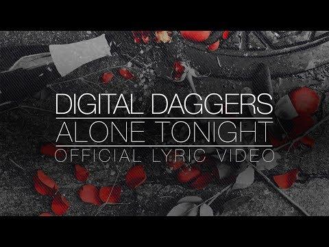 Alone Tonight - Digital Daggers [Official Lyric Video]