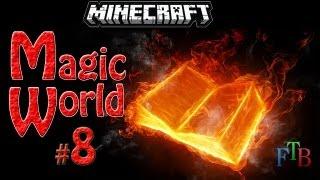 Minecraft (Magic World) #8 Экскурсия по сумеречному лесу