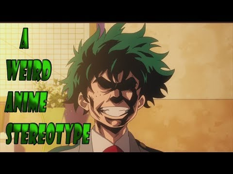 A Weird Stereotype I See In Anime...(Ronald's Thoughts #1)