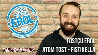 Tostçu Erol - Atom Tost - Fıstıkella Tost - Kargoyla sipariş - Paket Servis İnceleme ve Yorumlar