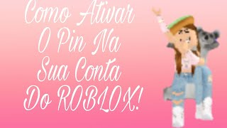 ♡ Roblox-HOW TO ACTIVATE the PIN IN YOUR ROBLOX ACCOUNT (by mobile phone). 🔒♡