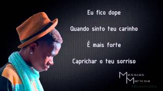 Messias Maricoa - Nhanhado (Letra)