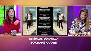 Kerimcan Durmaz hakkında şok karar! Müge ve Gülşen'le 2. Sayfa