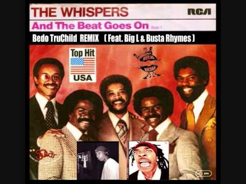 """""""AND THE BEAT GOES ON"""" -The Whispers Feat. Big L & Busta ..."""