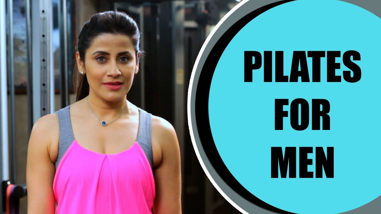 Pilates For Men | Fitness Training | Be Fit With Yasmin ...