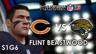 Madden 13: Chicago Bears vs. Jacksonville Jaguars - Flint Beastwood - Career Mode Episode 7
