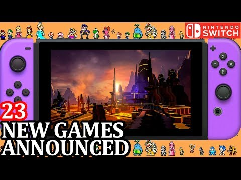23 New Switch Games ANNOUNCED for Week 3 April 2018 | Nintendo News