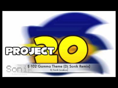 E-102 Gamma's Theme - Dj Sonik Remix (Project 20)