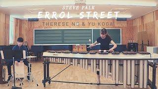 Errol Street (for marimba and percussion) by Steve Falk\\Therese Ng and Yu Koga