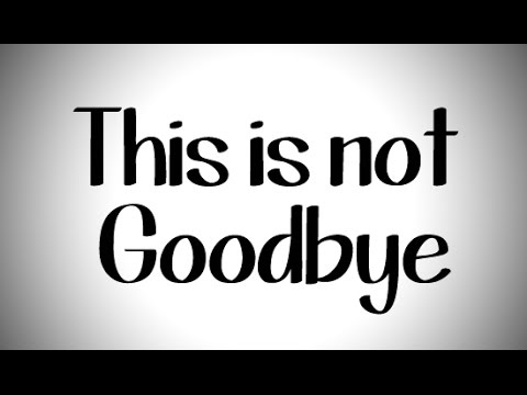 Emma McGinley Going Away Video (This Is Not Goodbye)